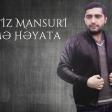 Eldeniz Mansuri -  Kusme Hayata 2017
