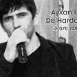 Ayxan Elgun - De Harda Qaldi 2017