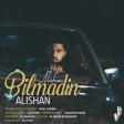 Alishan - Bilmedin (2019)