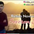 Rehim Novruzzade - Severem Seni 2019 (Super Mahni)